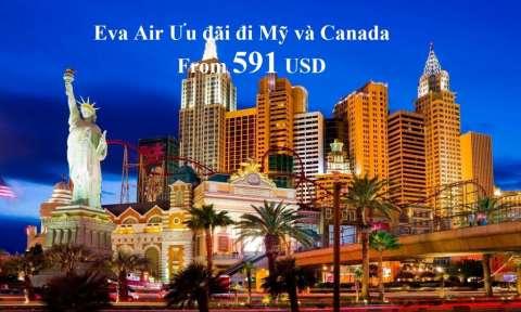 Eva Air: Ưu đãi đi Mỹ và Canada chỉ 591 USD